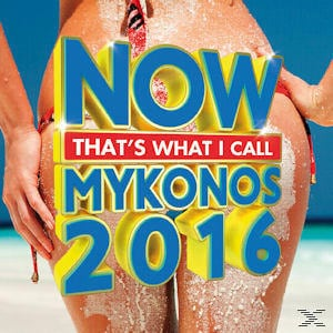 MYKONOS 2016-NOW THATS WHAT I CALL(2CD)